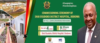 THE COMMISSIONING CEREMONY OF THE SHAI OSUDOKU DISTRICT HOSPITAL, DODOWA (GREATER ACCRA REGION)