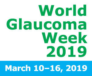 World Glaucoma Week – 2019
